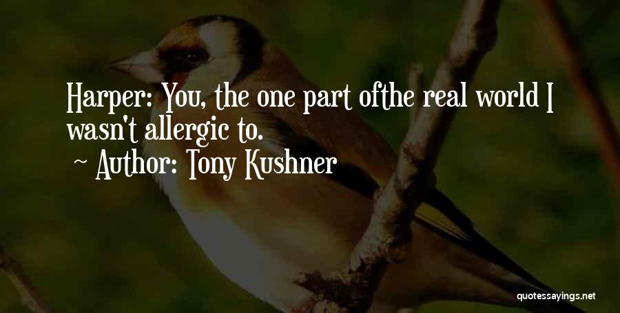 American Literature Love Quotes By Tony Kushner