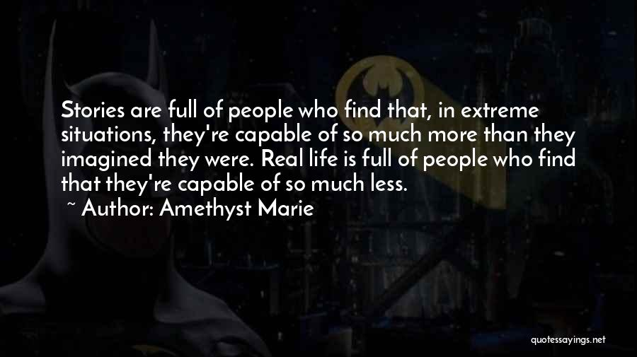 Amethyst Marie Quotes 1124929