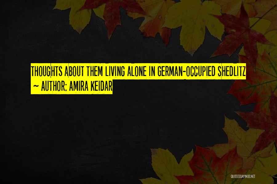 Amira Keidar Quotes 1830323