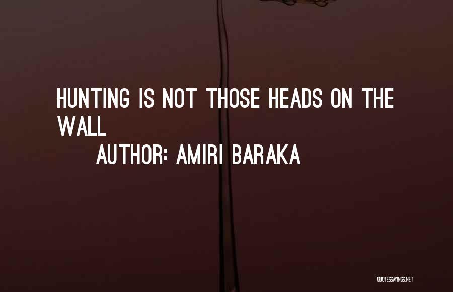 Amiri Baraka Quotes 2129253