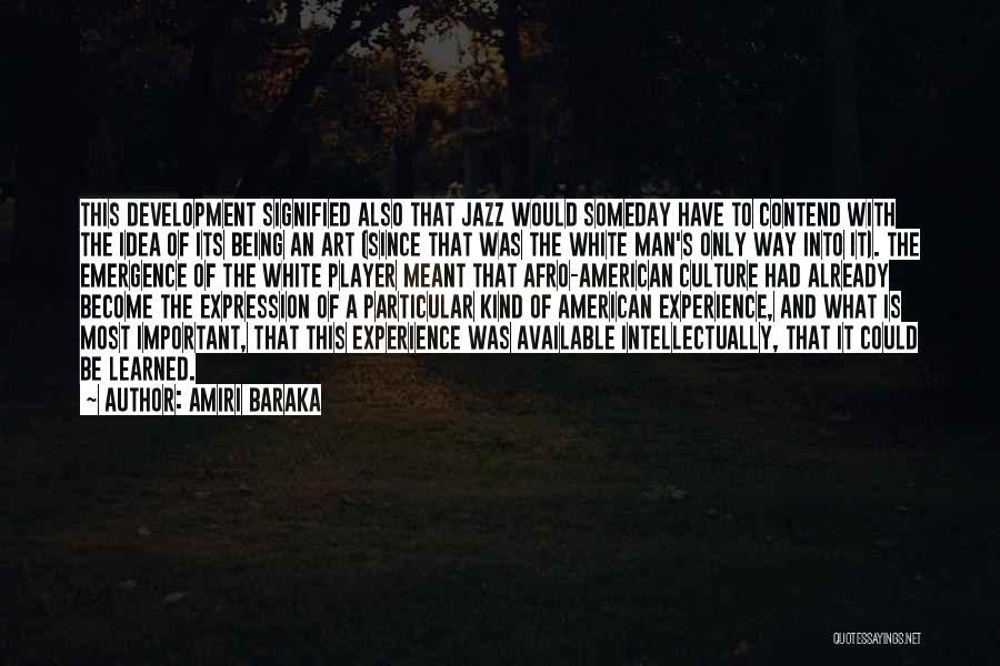 Amiri Baraka Quotes 592549