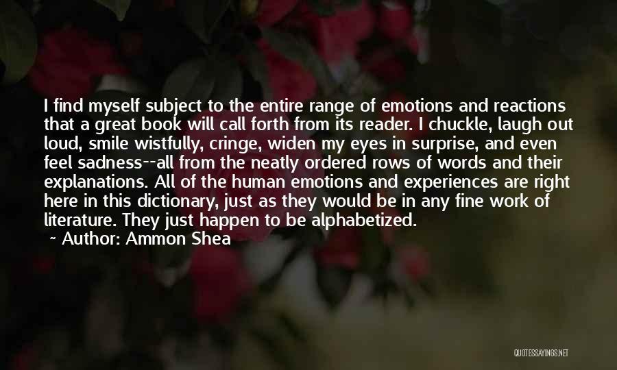 Ammon Shea Quotes 1929272
