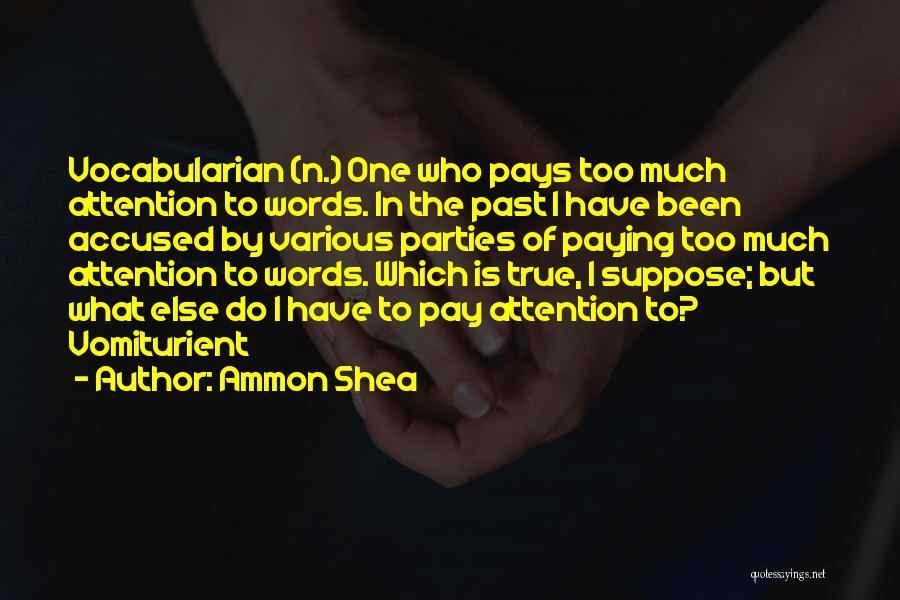 Ammon Shea Quotes 493337