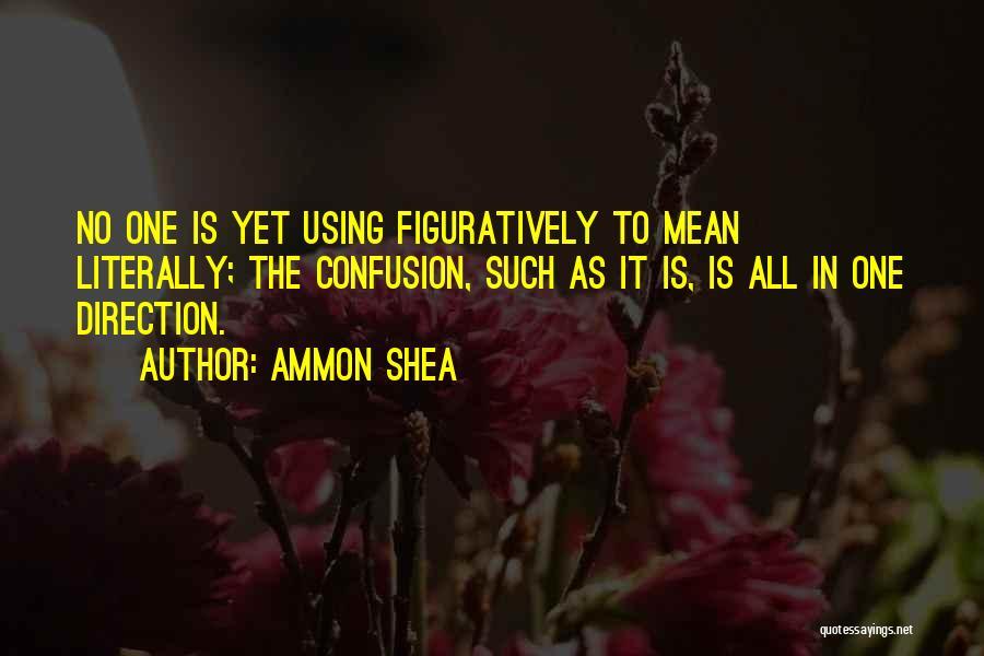Ammon Shea Quotes 761365
