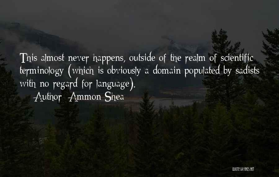 Ammon Shea Quotes 849350