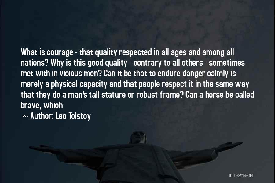 Among The Brave Quotes By Leo Tolstoy
