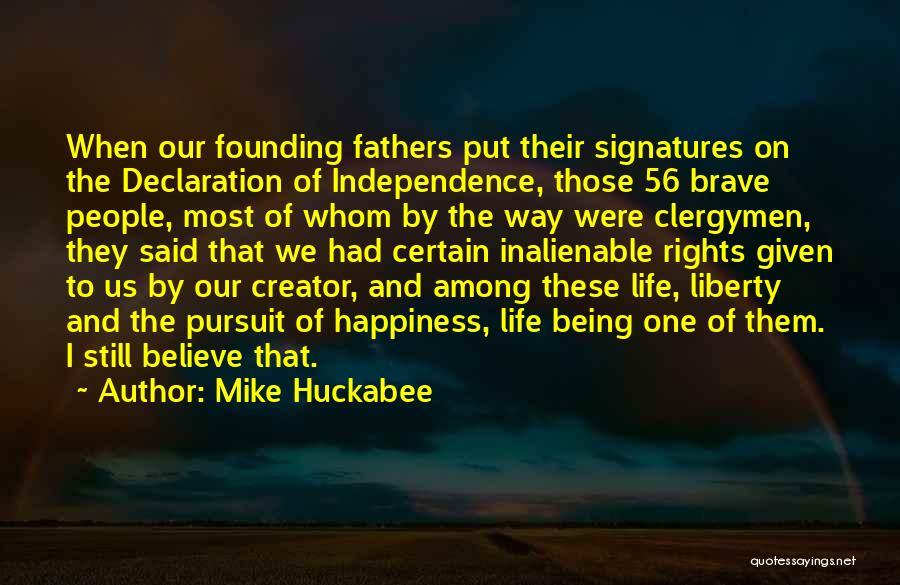 Among The Brave Quotes By Mike Huckabee