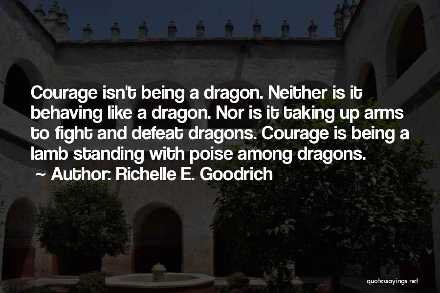 Among The Brave Quotes By Richelle E. Goodrich