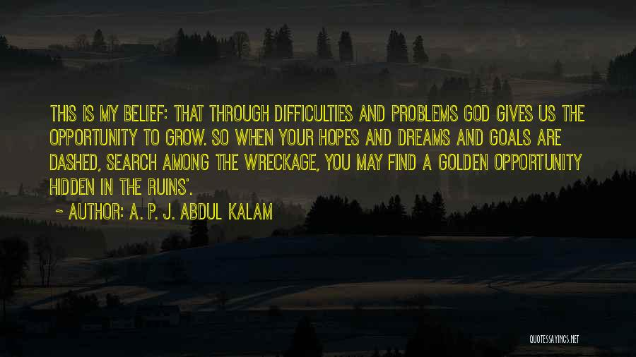 Among The Hidden Quotes By A. P. J. Abdul Kalam