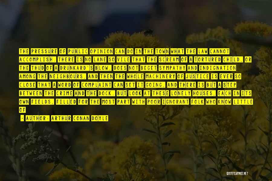 Among The Hidden Quotes By Arthur Conan Doyle