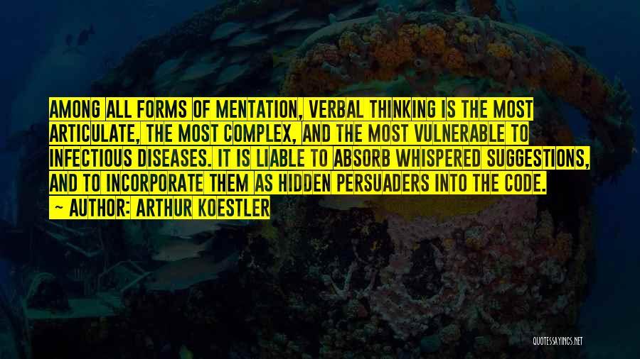Among The Hidden Quotes By Arthur Koestler