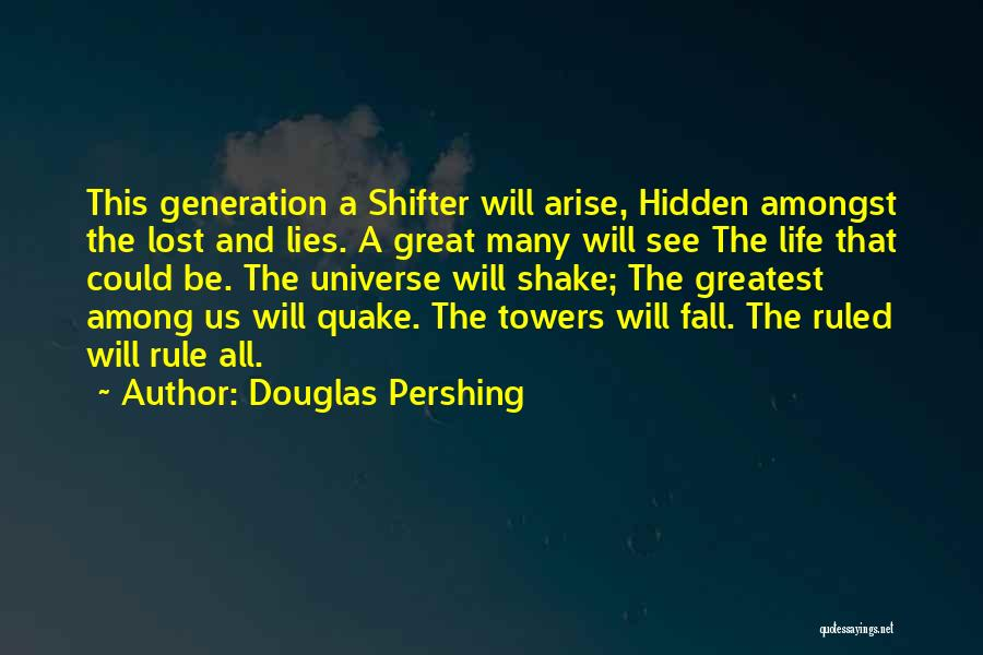 Among The Hidden Quotes By Douglas Pershing