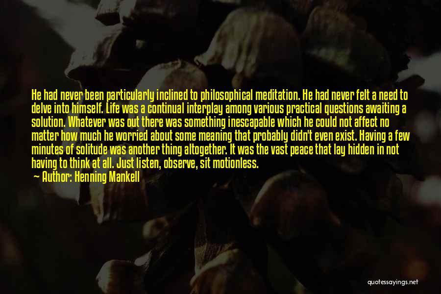 Among The Hidden Quotes By Henning Mankell