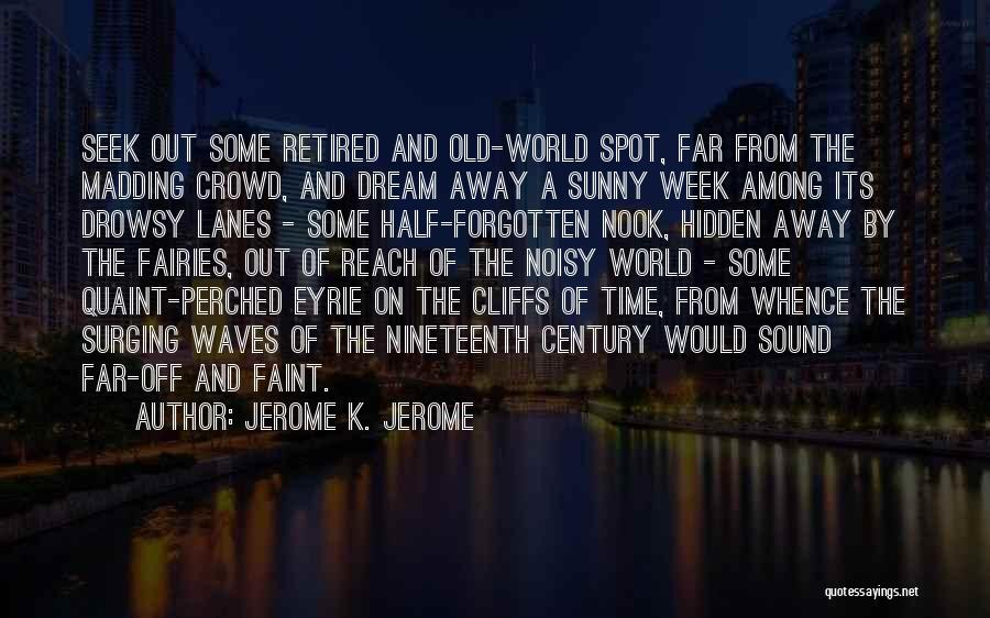 Among The Hidden Quotes By Jerome K. Jerome