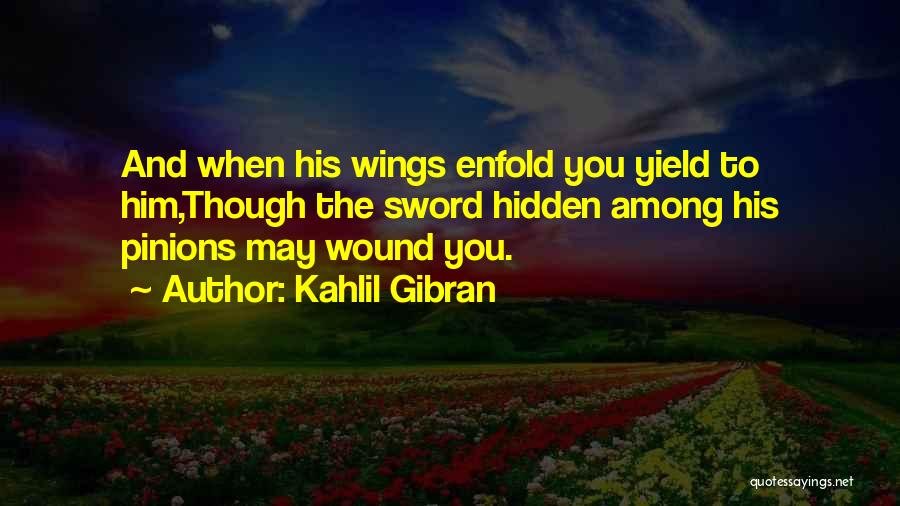 Among The Hidden Quotes By Kahlil Gibran