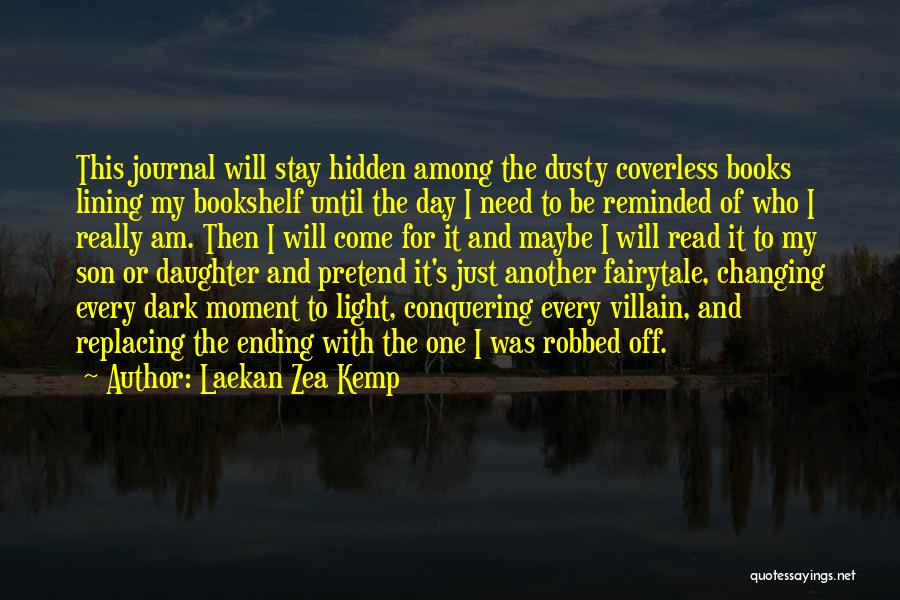 Among The Hidden Quotes By Laekan Zea Kemp