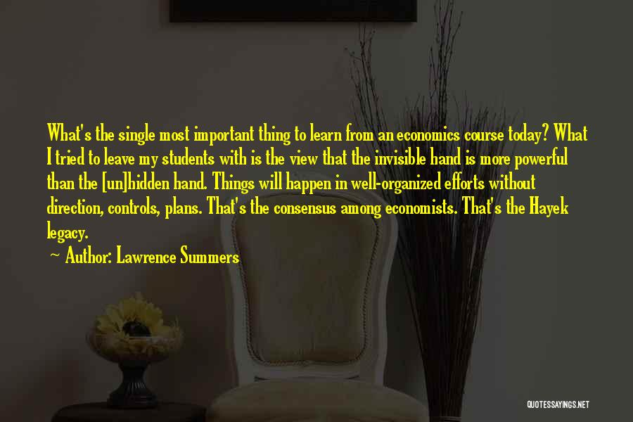 Among The Hidden Quotes By Lawrence Summers