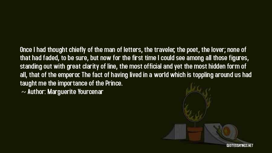 Among The Hidden Quotes By Marguerite Yourcenar