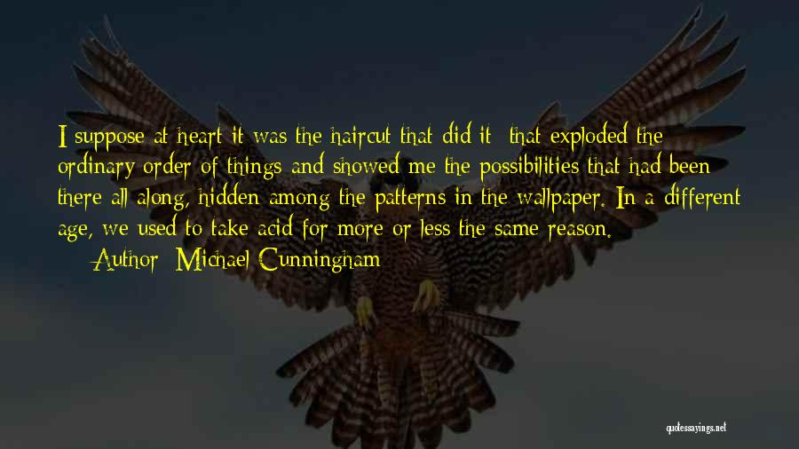 Among The Hidden Quotes By Michael Cunningham