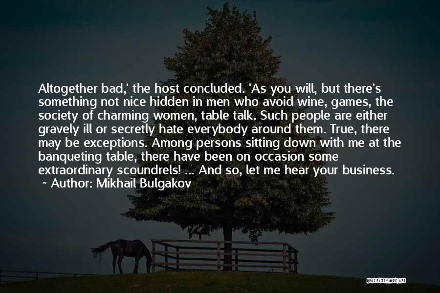 Among The Hidden Quotes By Mikhail Bulgakov