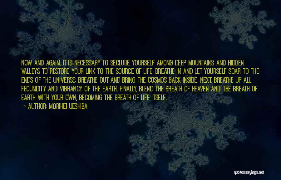 Among The Hidden Quotes By Morihei Ueshiba