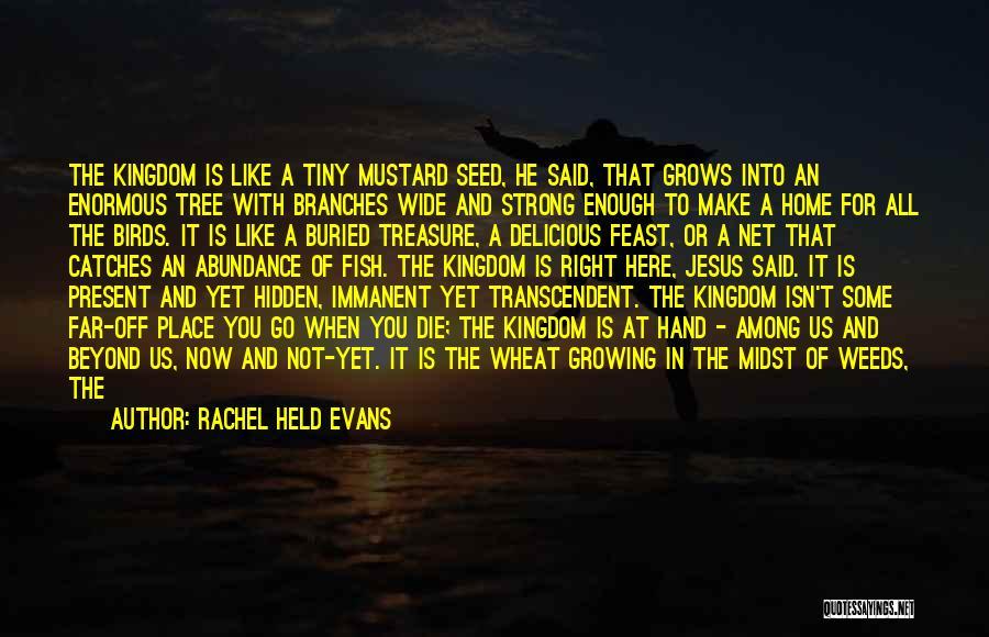 Among The Hidden Quotes By Rachel Held Evans