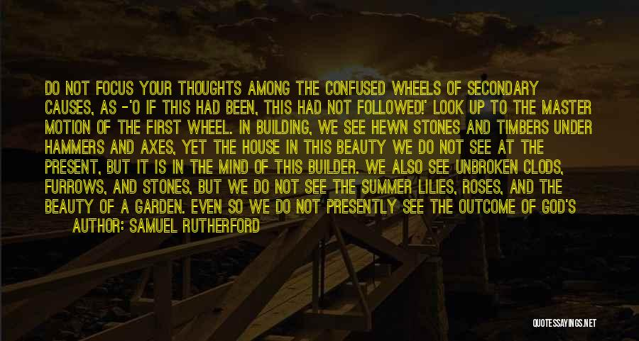 Among The Hidden Quotes By Samuel Rutherford
