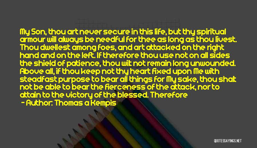 Among The Hidden Quotes By Thomas A Kempis