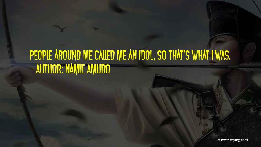 Amuro Quotes By Namie Amuro