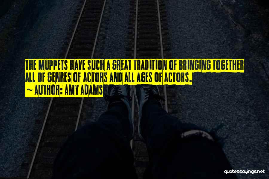 Amy Adams Quotes 1041287