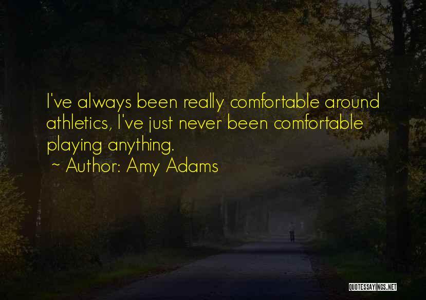 Amy Adams Quotes 1046029