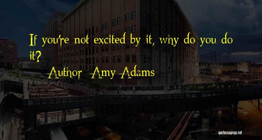 Amy Adams Quotes 1108649