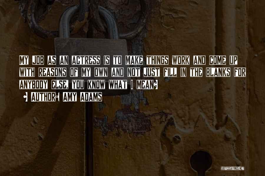 Amy Adams Quotes 1225212