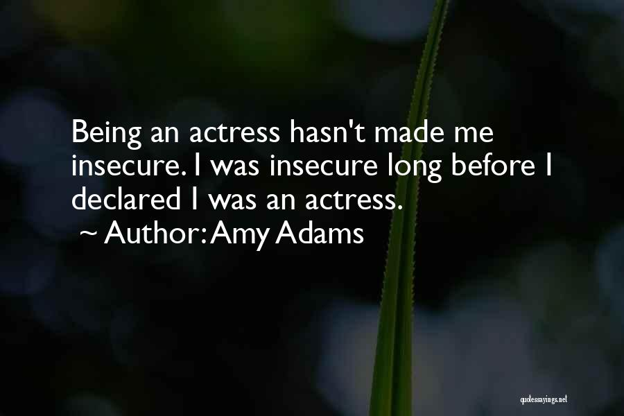 Amy Adams Quotes 1369556