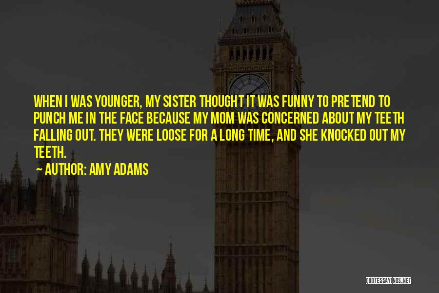 Amy Adams Quotes 1489069
