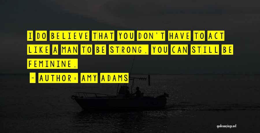 Amy Adams Quotes 1854395