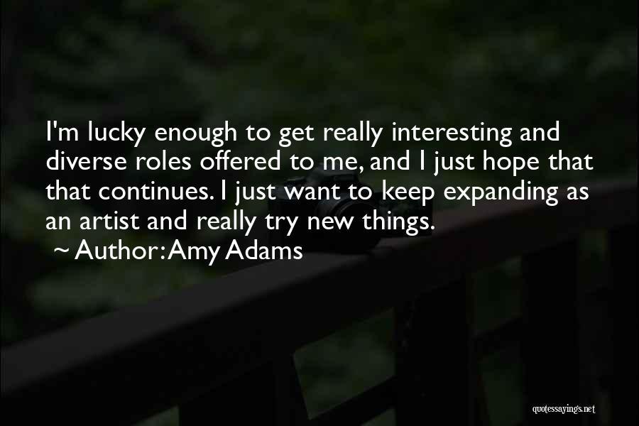 Amy Adams Quotes 1970392