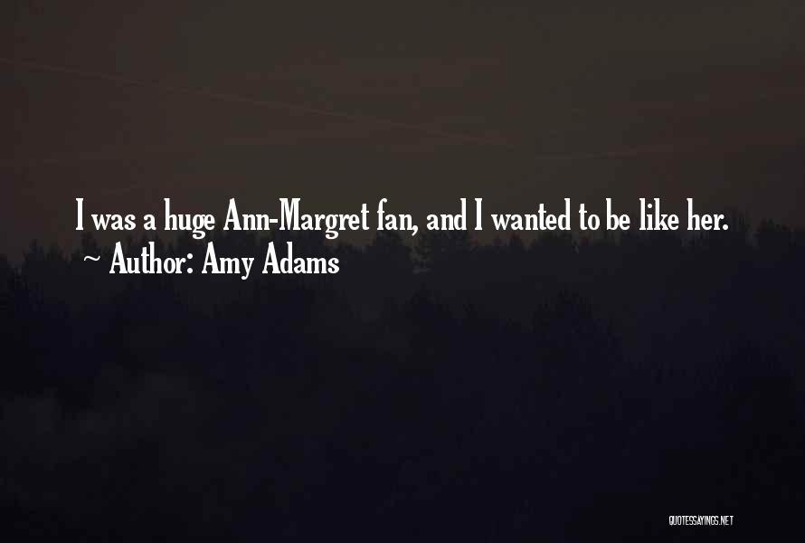 Amy Adams Quotes 2035172