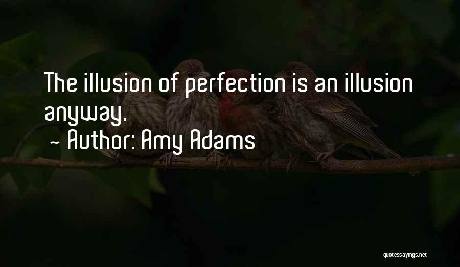 Amy Adams Quotes 2149886