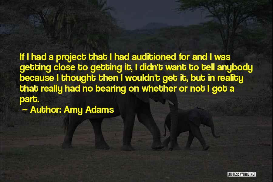 Amy Adams Quotes 2175905