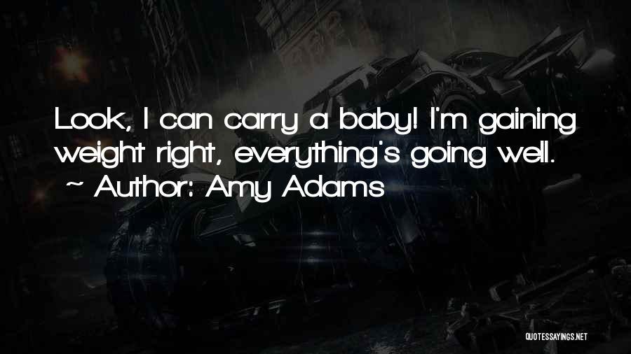 Amy Adams Quotes 255202