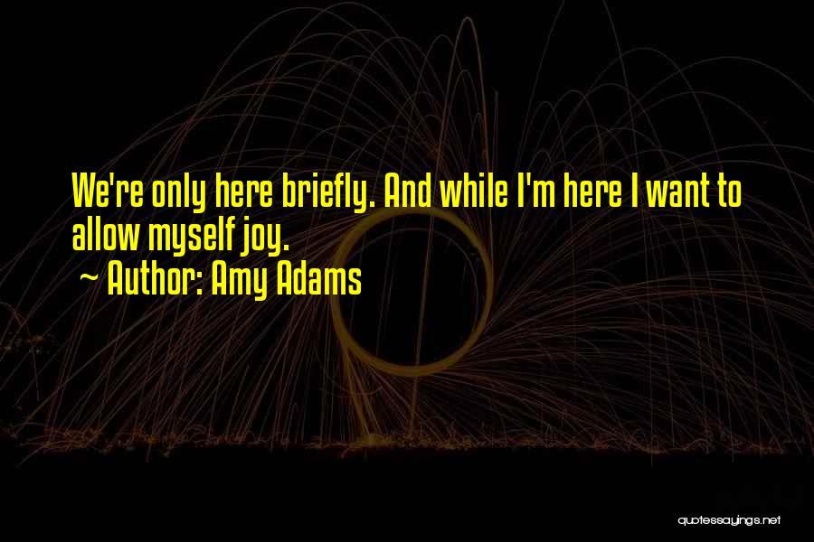 Amy Adams Quotes 277515