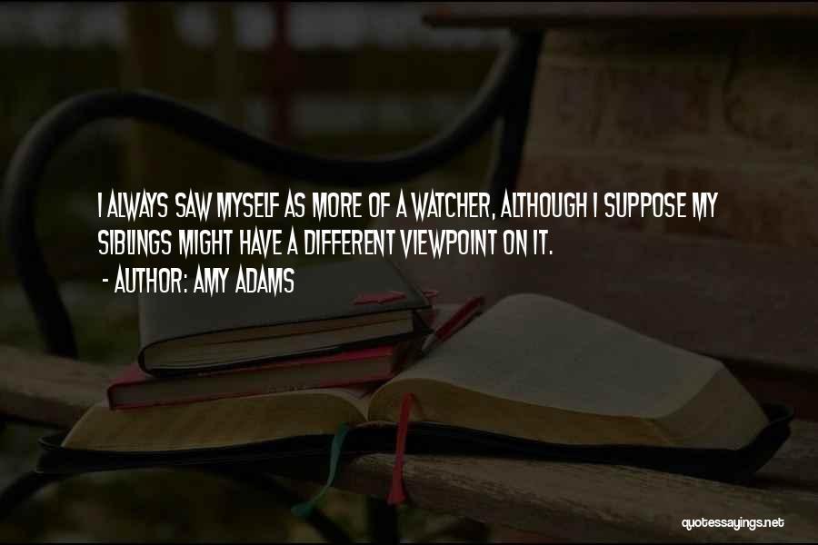 Amy Adams Quotes 364524