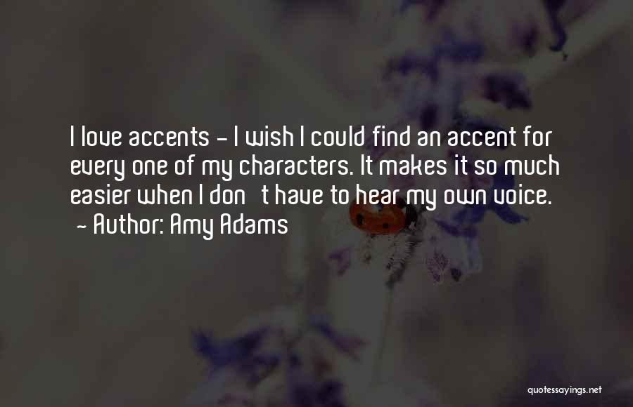 Amy Adams Quotes 526418