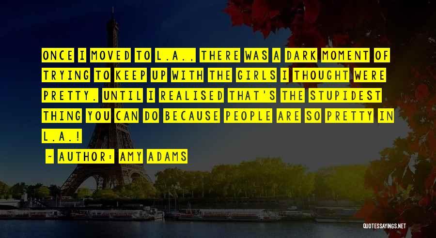 Amy Adams Quotes 958513