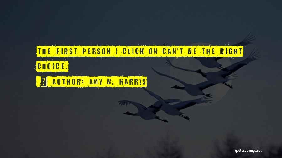 Amy B. Harris Quotes 399994