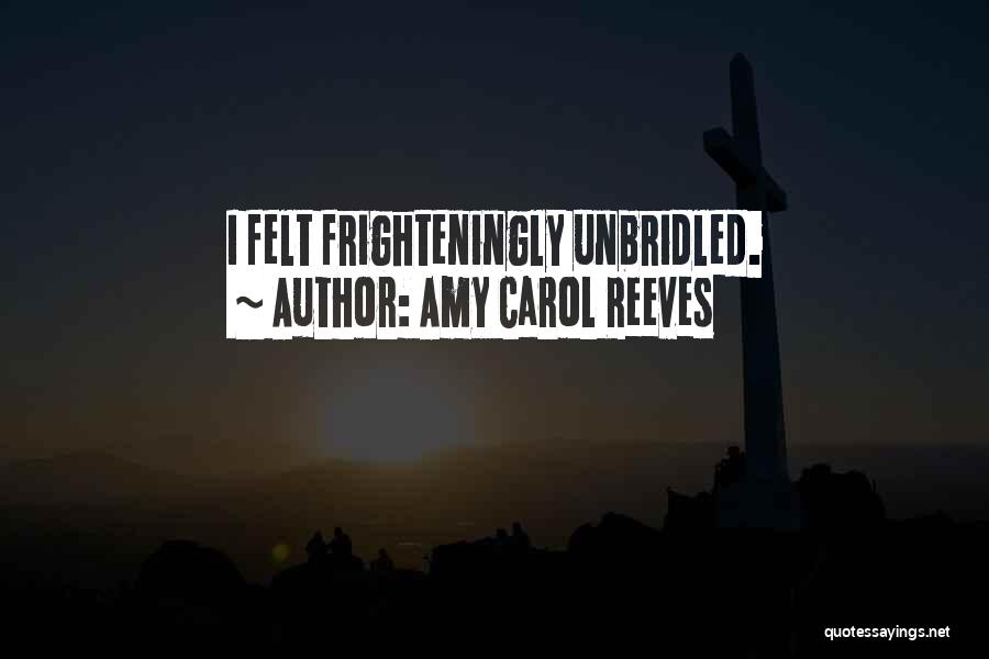 Amy Carol Reeves Quotes 2047689