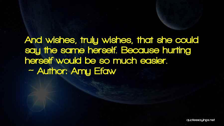 Amy Efaw Quotes 1566916