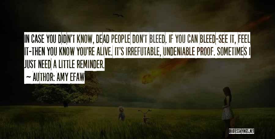 Amy Efaw Quotes 1582709