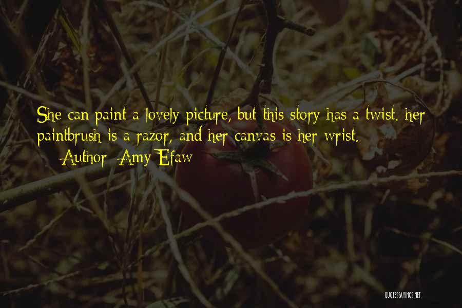 Amy Efaw Quotes 2112550